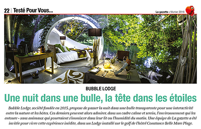 La Gazette - Bubble Lodge