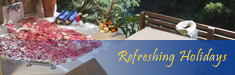 Refreshing Holidays Package